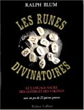 Les runes divinatoires (French Edition) (2221074203) by Blum, Ralph