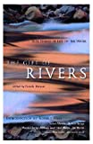 The Gift of Rivers: True Stories of Life on the Water (Travelers