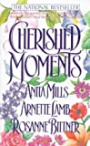 Cherished Moments (0312954735) by Mills, Anita