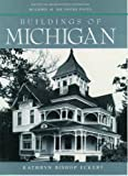 Buildings of Michigan (Buildings of the United States)