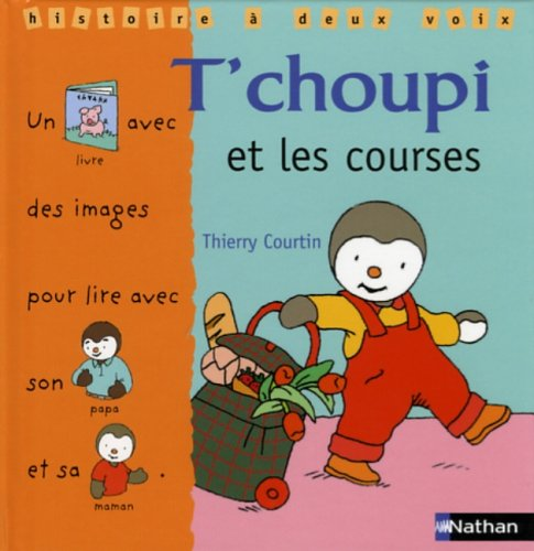 T'choupi et les courses  Courtin, Thierry, grand format