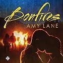 Bonfires Hörbuch von Amy Lane Gesprochen von: Nick J. Russo
