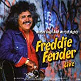 echange, troc Freddy Fender - Freddy Fender Live