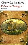 Po�tes de Bretagne : anthologie par Le Quintrec