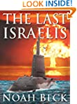 The Last Israelis - an Apocalyptic, M...
