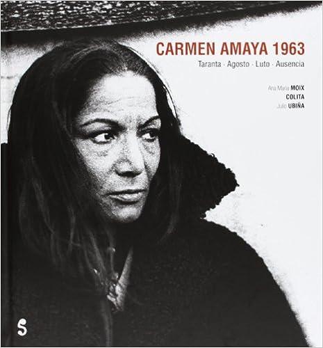 Ana Maria Amaya Carmen Amaya 1963 Ana María