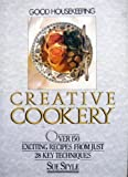 """Good Housekeeping"" Creative Cookery"