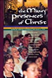 img - for The Many Presences of Christ book / textbook / text book