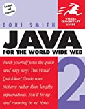 Java 2 for the World Wide Web (Visual QuickStart Guide) (0201748649) by Smith, Dori