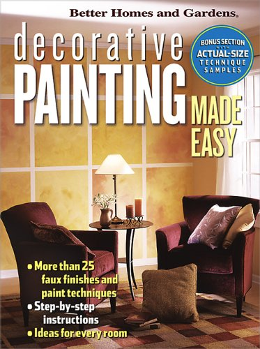 Decorative Painting Made Easy (Better Homes & Gardens), Better Homes and Gardens