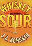 Whiskey Sour: A Jack Daniels Mystery (Jack Daniels Mysteries)
