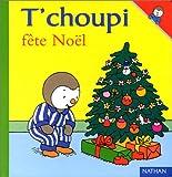 echange, troc Thierry Courtin - T'choupi fête Noël
