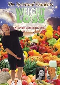 Spiritual Guide to Weight Loss