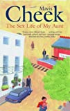Mavis Cheek The Sex Life of My Aunt