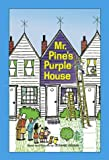 Mr. Pine's Purple House (1930900155) by Leonard P Kessler