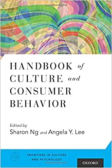 Handbook Of Culture And Consumer Behavior (Frontiers In Culture And Psychology)