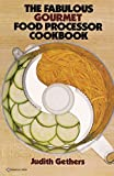 img - for The Fabulous Gourmet Food Processor Cookbook by Judith Gethers (1981-04-12) book / textbook / text book