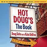 Hot Dougs: The Book