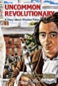 An Uncommon Revolutionary: A Story About Thomas Paine (Creative Minds Biographies)