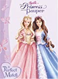 A Perfect Match: Barbie as The Princess and the Pauper