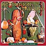 Accordion Italiano ~ Angelo DiPippo
