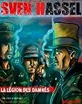 La L�gion des Damn�s (Sven Hassel t. 1)
