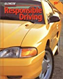 Responsible Driving Student Edition, Hardcover