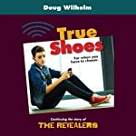 True Shoes | Doug Wilhelm