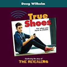 True Shoes (       UNABRIDGED) by Doug Wilhelm Narrated by Thomas Stephen Jr.