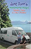 Motorhome Magic: Paradise Found in New Zealand (1843863677) by Dunn, Jane