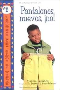Amazon.com: Pantalones Nuevos, No! = No New Pants! (Spanish Edition