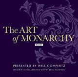 The Art of Monarchy (BBC Radio 4)