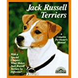 Jack Russell Terriers: Everything About Purchase, Care, Nutrition, Behavior, and Training (Complete Pet Owner's Manual) ~ D. Caroline Coile