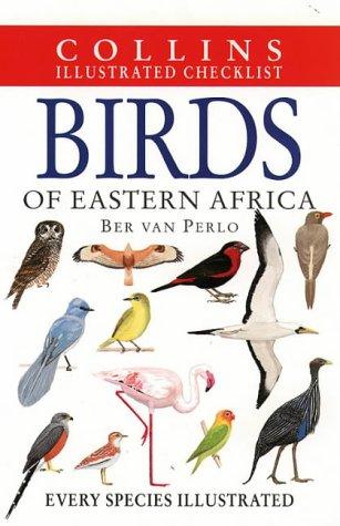 Birds of Eastern Africa (Collins Illustrated Checklist), Ber van Perlo
