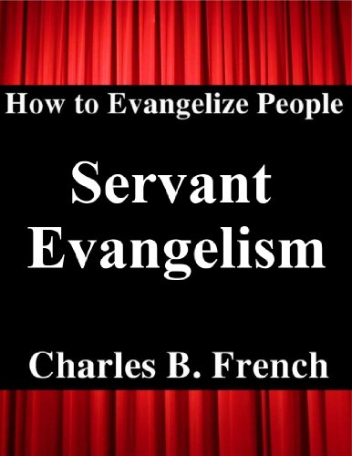 servent evangelism report The project servant evangelism report educates churches on the importance of evangelism strategy and helps them realize a servant/evangelism plan the.