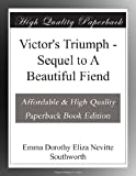 Victor's Triumph - Sequel to A Beautiful Fiend