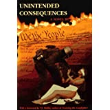 Unintended Consequences ~ John Ross