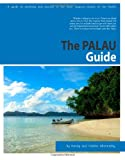 img - for The Palau Guide: A guide to yachting and tourism in Palau book / textbook / text book