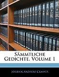 Sämmtliche Gedichte, Volume 1 (German Edition)
