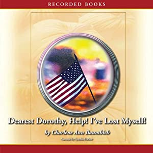 Dearest Dorothy, Help! I've Lost Myself! Audiobook