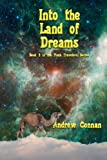 img - for Into the Land of Dreams: Book 3 in the Flash Travelers Series book / textbook / text book