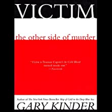 Victim: The Other Side of Murder (       UNABRIDGED) by Gary Kinder Narrated by Gregory St. John