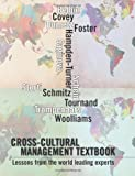 img - for Cross-cultural management textbook: Lessons from the world leading experts in cross-cultural management book / textbook / text book