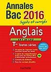 Annales 2016 Anglais Term Toutes S�ries
