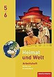 Heimat und Welt - Ausgabe 2010 für Grundschulen in Berlin / Brandenburg: Arbeitsheft 5 / 6