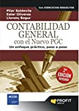 img - for CONTABILIDAD GENERAL CON EL NUEVO PGC 2  EDICION REVISADA: UN ENFOQUE PR CTICO, PASO A PASO (Bresca Profit) (Spanish Edition) book / textbook / text book