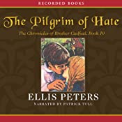The Pilgrim of Hate: The Tenth Chronicle of Brother Cadfael | [Ellis Peters]