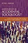 Adventures of an Accidental Sociologi...