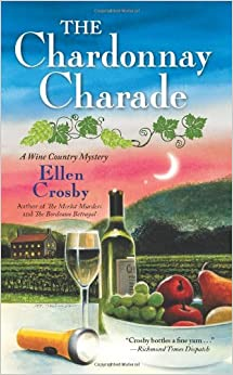 The Chardonnay Charade (Wine Country Mysteries): Ellen