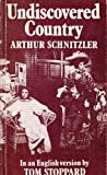 Undiscovered Country (Faber paperbacks) (0571115756) by Arthur Schnitzler